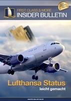 Lufthansa Senator Vielfliegerstatus leicht gemacht