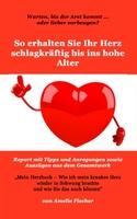 Was tun bei Herzrhythmusstörungen oder drohendem Herzinfarkt?
