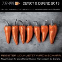 iT-CUBE präsentiert auf der Detect & Defend 2013 neue Rezepte für die schlanke IT-Küche.