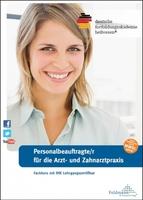 Personalbeauftragte (IHK) für Arzt- und Zahnarztpraxen