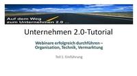 """Unternehmen 2.0 Blog veröffentlicht Video-Tutorialreihe """"Webinare erfolgreich durchführen"""""""