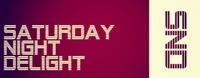 Saturday Night Delight am 23.02.2013: Die Duo Nacht