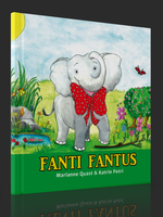 Fanti Fantus - das neue Kinderbuch von Marianne Quast und Katrin Petri
