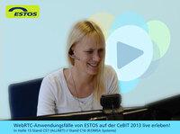 CeBIT 2013: ESTOS präsentiert praxisnahe Anwendungsfälle für WebRTC in Halle 13