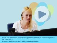 ESTOS und Plantronics präsentieren gemeinsam WebRTC-Anwendungen auf der CeBIT 2013