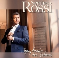 Semino Rossi - Symphonie des Lebens