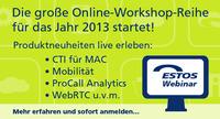 ESTOS startet mit Online-Workshop-Reihe zu Unified Communications und CTI ins Frühjahr 2013