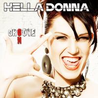 "Hella Donna ""Groove On"" Tour 2013 @ Tonellis - Leipzig"