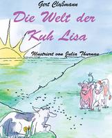 """Das Kinderbuch: """"Die Welt der Kuh Lisa"""" als e-Book, das ideale Geschenk zu Ostern"""