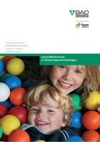 """Neue B.A.D-Broschüre """"Gesundheitsschutz in Kindertageseinrichtungen"""""""