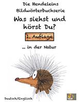 """Mit der neuen interaktiven Deutsch/Englisch Bildwörterbuchserie """"Die Hendeleins: Was siehst und hörst Du?"""" entdecken Kinder spielerisch die Welt der Wörter."""