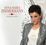 Anna-Maria Zimmermann - Sternstunden