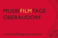 Musikfilmtage Oberaudorf 2013 - Musikalische Entdeckungsreise