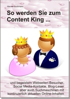 """""""So werden Sie zum Content King"""": Gratis-Leseprobe des Fachbuchs ab sofort verfügbar"""