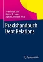 Neuerscheinung: Praxishandbuch Debt Relations