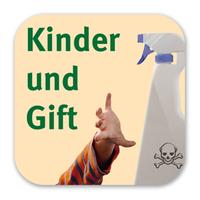 """Neue Service-App """"Kinder und Gift"""" - Hilfe für den Giftnotfall: Ein Muss für jedes Smartphone und gratis dazu!"""