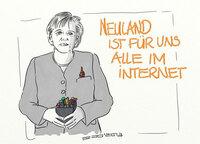 Witzige Karikatur von Merkel: Neuland ist für uns im Internet