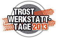 38 x TROST-Werkstatt-Tage 2013: Werkstattausrüstung hautnah