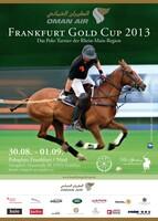 Oman Air - FRANKFURT GOLD CUP 2013, 30.08.-01.09.   Internationales Polo-Turnier in Frankfurt