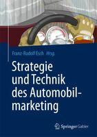 Automobilmarketing: Kontinuität und Integration