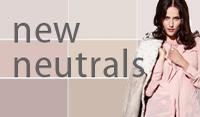 New Neutrals - Zartes Farbspiel für die kühle Jahreszeit