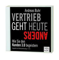 "Erfolgsbuch ""Vertrieb geht heute anders"" neu als Audio-Book"