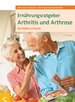Angepasste Ernährung bei Arthritis und Arthrose lindert den Schmerz