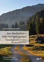 Gerhard Breidenstein, Zen-Medittion - Eine Hochgebirgstour