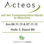 Acteos auf der Communication World 2013 in München