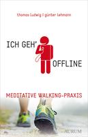 Bewegung & Meditation - Ein völlig neues Konzept zur Stressbewältigung