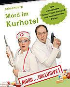 Mord im Kurhotel - Dinner Krimi im Sporthotel Grünberg