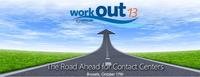 WorkOut 2013: Konferenz zu zukunftsweisenden Lösungen für Contact Center