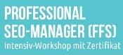 """Digitales Marketing boomt - zweitägiger Intensiv-Workshop mit Zertifikat """"Professional SEO-Manager (FFS)"""""""