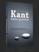 Kant hätte geweint