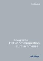 Neuer Leitfaden: B2B-Kommunikation zur Fachmesse