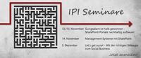 Seminarreihe der IPI GmbH: Die Hürden von SharePoint-Projekten erfolgreich umgehen