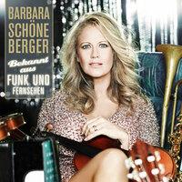 Barbara Schöneberger - Bekannt aus Funk und Fernsehen (Das neue Album)