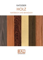 Neuer RAL Ratgeber Holz: Viele Informationen und Tipps zum Baustoff unserer Zeit