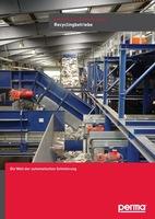 perma Schmiersysteme im Einsatz: Recyclingbetriebe