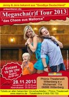 """Megascha(r)f Tour 2013"" Jenny & Jens aus Cala Millor"