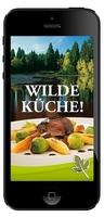 Rehkeule und Rehbraten: App Wilde Küche mit über 50 Wildrezepten