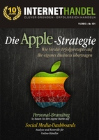 INTERNETHANDEL zum zehnjährigen Jubiläum:  Die Apple-Strategie für überragenden Erfolg im Online-Handel