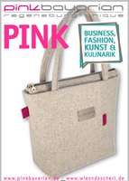 pinkbavarian regensburg unique ist dabei -auf der Business, Fashion, Kunst & Kulinarik