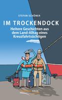 """Neu erschienen: """"Im Trockendock"""""""