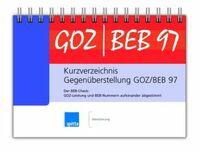 Kurzverzeichnis Gegenüberstellung GOZ / BEB 97