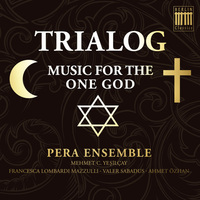 "CD ""Trialog-Music for the One God"""