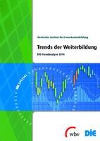 DIE-Trendanalyse 2014 zur Weiterbildung in Deutschland