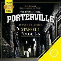 Hörbuchserie Porterville - Fortsetzung der preisgekrönten Thriller-Hörbücher Darkside Park