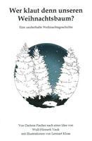 Wer klaut denn unseren Weihnachtsbaum - jetzt auch als Hörbuch