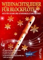Weihnachtslieder für Blockflöte  Notenheft mit Melodien, Texten und Akkord-Symbolen / Gitarrengriffen